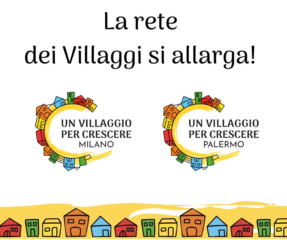 Aprono i Villaggi a Milano e Palermo